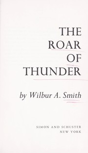 Cover of: The roar of thunder | Wilbur Smith