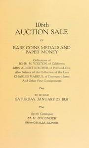 Cover of: 106th auction sale of rare coins, medals, and paper money | M. H. Bolender