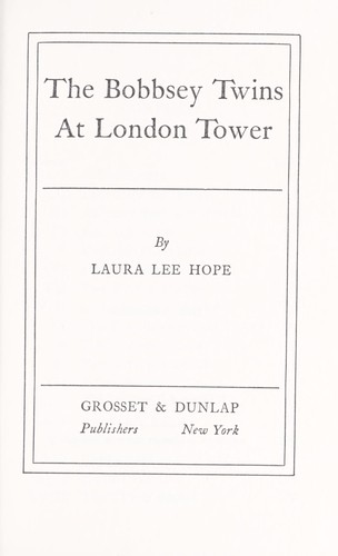 The Bobbsey Twins at the London Tower by