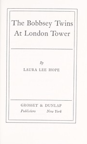 Cover of: The Bobbsey Twins at the London Tower |