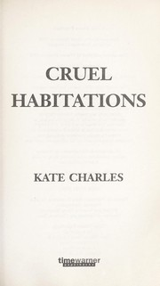 Cover of: Cruel habitations