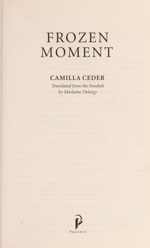 Frozen moment by Camilla Ceder