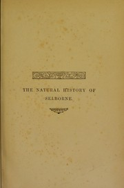 Cover of: The natural history and antiquities of Selborne