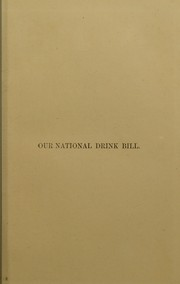 Cover of: Our national drink bill as it affects the nation