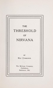 Cover of: The threshold of Nirvana | May Cummings