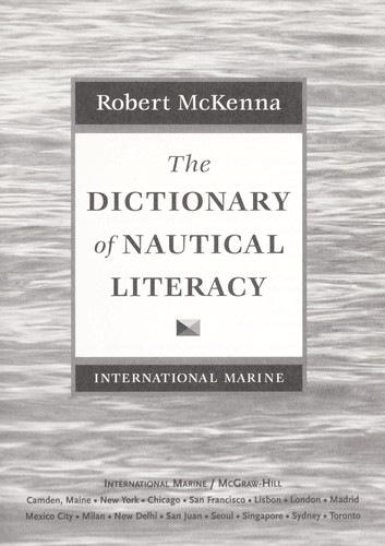The dictionary of nautical literacy