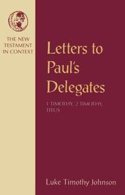 Cover of: Letters to Paul'sdelegates: 1 Timothy, 2 Timothy, Titus