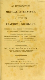 Cover of: An introduction to medical literature, including a system of practical nosology