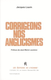 Cover of: Corrigeons nos anglicismes