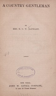 Cover of: A country gentleman | Oliphant Mrs