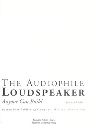 Cover of: The audiophile loudspeaker