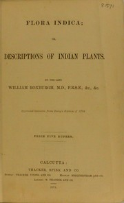 Cover of: Flora indica, or, Descriptions of Indian plants