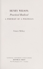 Cover of: Henry Wilson: practical radical