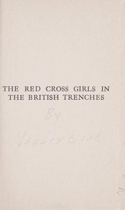 Cover of: The Red cross girls in the British trenches