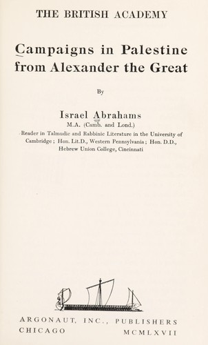 Campaigns in Palestine from Alexander the Great. by Abrahams, Israel