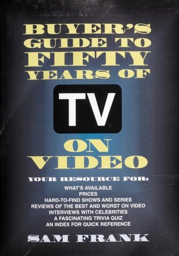 Buyer's guide to fifty years of TV on video by Sam Frank
