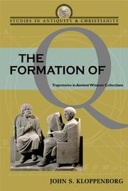 Cover of: The formation of Q by John S. Kloppenborg