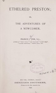 Cover of: Ethelred Preston; or, The adventures of a newcomer