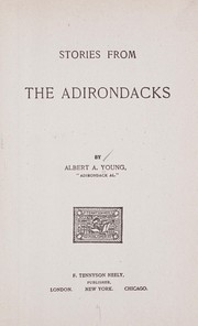 Cover of: Stories from the Adirondacks | Albert A. Young