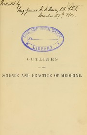 Cover of: Outlines of the science and practice of medicine | William Aitken