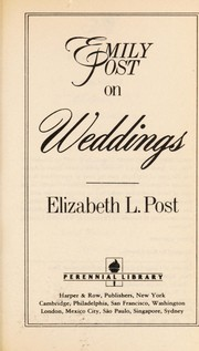 Cover of: Emily Post on weddings | Elizabeth L. Post