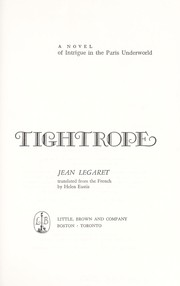Cover of: Tightrope; a novel of intrigue in the Paris underworld |