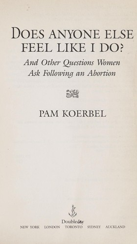 Does anyone else feel like I do? by Pam Koerbel