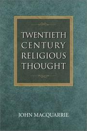 Twentieth-century religious thought by Macquarrie, John., John Macquarrie