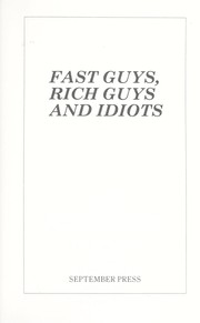 Cover of: Fast Guys Rich Guys and Idiots a Racing Odyssey on Border of Obsession