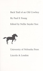 Cover of: Back trail of an old cowboy | Paul E. Young