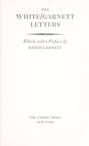 Cover of: The White/Garnett letters: Edited, with a preface