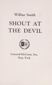 Cover of: Shout at the devil | Wilbur Smith