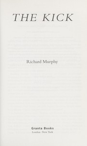 Cover of: The kick | Murphy, Richard