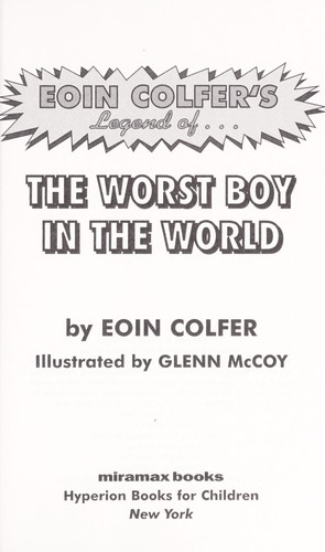 Legend of-- the worst boy in the world by Eoin Colfer