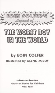 Cover of: Legend of-- the worst boy in the world | Eoin Colfer