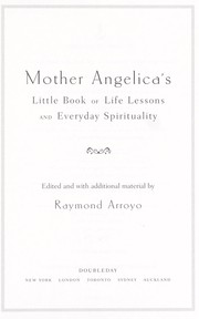 Cover of: Mother Angelica's little book of life lessons and everyday spirituality