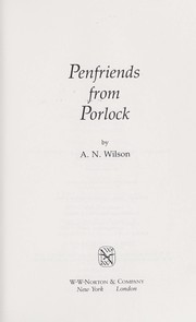 Cover of: Penfriends from Porlock | A. N. Wilson
