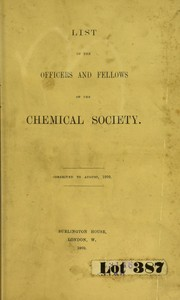 Cover of: List of the officers and Fellows of the Chemical Society