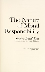 Cover of: The nature of moral responsibility