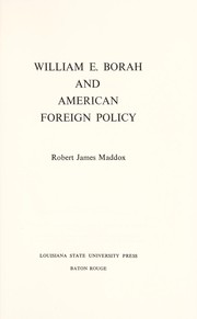Cover of: William E. Borah and American foreign policy