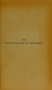 Cover of: The opsonic method of treatment | R. W. Allen