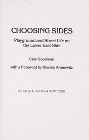 Cover of: Choosing sides | Cary Goodman
