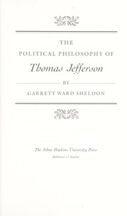 Cover of: The political philosophy of Thomas Jefferson