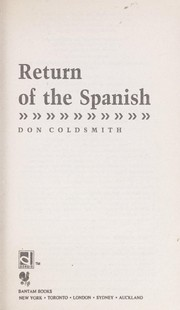 Cover of: RETURN OF THE SPANISH