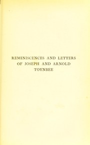 Cover of: Reminiscences and letters of Joseph and Arnold Toynbee