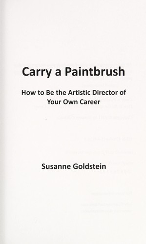 Carry a paintbrush by Susanne Goldstein
