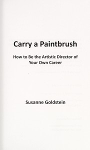 Cover of: Carry a paintbrush | Susanne Goldstein