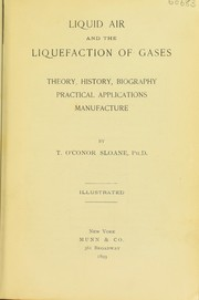 Cover of: Liquid air and the liquefaction of gases | T. O