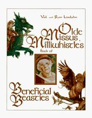 Cover of: Olde Missus Millwhistle's book of beneficial beasties