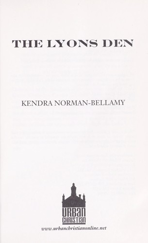 The Lyons den by Kendra Norman-Bellamy